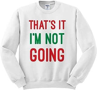 thats it im not going grinch shirt