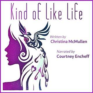 Kind of Like Life cover art