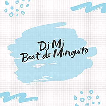 Beat do minguito