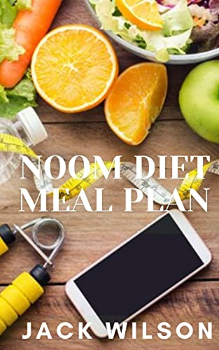NOOM DIET MEAL PLAN: The ultimate noom plan to lose weight (English Edition)