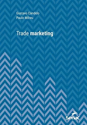 Trade marketing (Série Universitária)