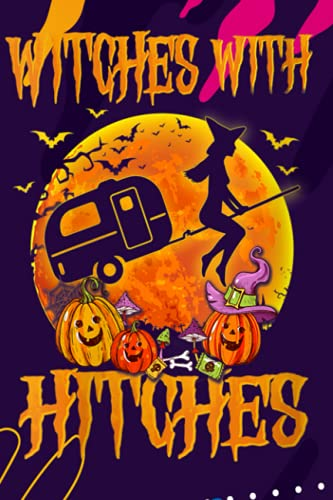 Day Planner - Womens Witches With Hitches Funny Halloween Camping Gift