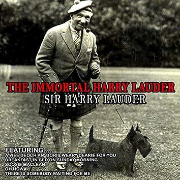 The Immortal Harry Lauder