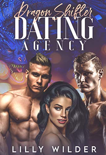 Dragon Shifter Dating Agency by Lilly Wilder ebook deal
