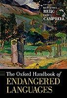 The Oxford Handbook of Endangered Languages (Oxford Handbooks)