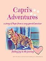 Capri's Adventures: a story of hope from a very special survivor