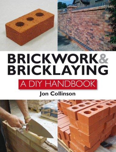 Brickwork and Bricklaying: A DIY Guide (English Edition)
