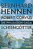 Die Phileasson-Saga - Echsengötter: Roman (Die Phileasson-Reihe 9)