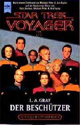 Star Trek Voyager, Band 1: Der Beschützer (Heyne Science Fiction und Fantasy (06))