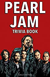 Pearl Jam Trivia Book: Uncover The Epic History & Facts Every Fan Should Know!