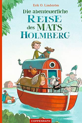 Die abenteuerliche Reise des Mats Holmberg (German Edition)