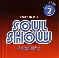 Ferry Maat's Soulshow Classics 2 by VARIOUS ARTISTS