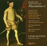 Cinquecento Musik Vom Hof Maximilian II. Other Choral Music