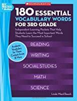 180 Essential Vocabulary Words for 3rd Grade: Independent Learning Packets That Help Students Learn the Most Important Words They Need to Succeed in School (Best Practices in Action)