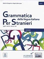 Grammatica della lingua italiana Per Stranieri: Libro 1 - Di Base (A1/A2)
