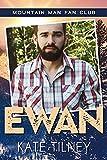 EWAN: a mountain man, curvy woman romance (Mountain Man Fan Club Book 4) (English Edition)