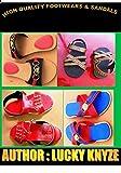 High quality footwear & Sandals (English Edition)