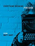 Everything Breaking/For Good
