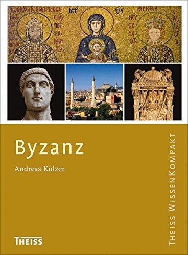 Byzanz (Theiss WissenKompakt)