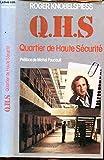 Q.H.S. Quartier De Haute sécurité