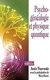 Psychogénéalogie et physique quantique - De belles épousailles - Format Kindle - 9791024203164 - 12,99 €