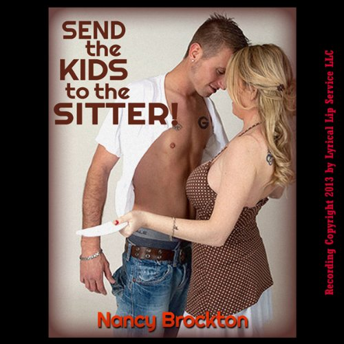 Send the Kids to the Sitter Audiobook By Nancy Brockton cover art