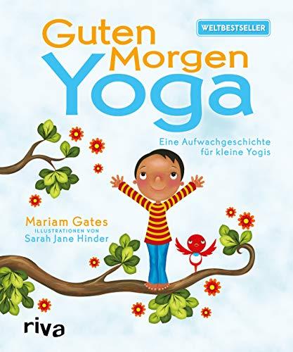 Guten-Morgen-Yoga: Eine Aufwachgeschichte für kleine Yogis