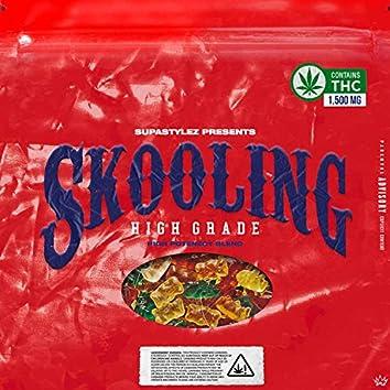 Skooling: High Grade