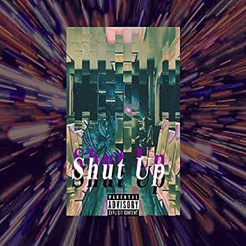 Shut Up (feat. Ares E Je'show)