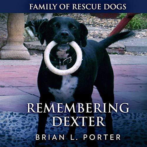 Remembering Dexter audiobook cover art