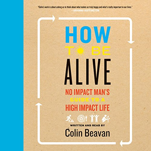 How to Be Alive audiobook cover art