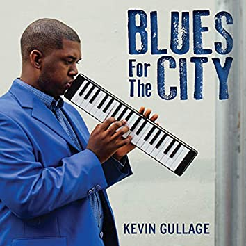 BLUES FOR THE CITY