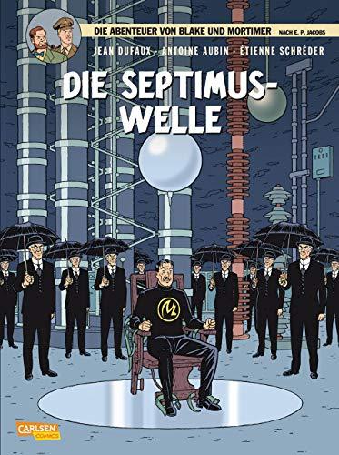 Die Septimus-Welle (Blake und Mortimer, Band 19)