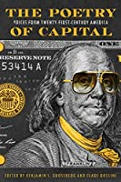 The Poetry of Capital: Voices from Twenty-First-Century America