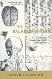 The Balance Within: The Science Connecting Health and Emotions (English Edition)