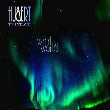 Whirl World (Remixes)