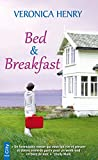 Bed & Breakfast (French Edition)