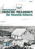 Irische Melodien für Akustik-Gitarre: Noten/ TAB (Fingerpicking, Fingerstyle Gitarre)