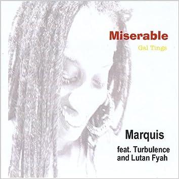 Miserable - Gal Tings (Feat. Turbulence and Lutan Fyah)