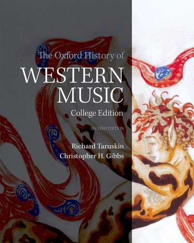 Compare Textbook Prices for The Oxford History of Western Music 2 Edition ISBN 9780190600228 by Gibbs, Christopher H.,Taruskin, Richard