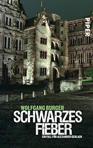 Schwarzes Fieber: Ein Fall für Alexander Gerlach (Alexander-Gerlach-Reihe 4)