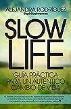 Slow Life (Desarrollo personal)