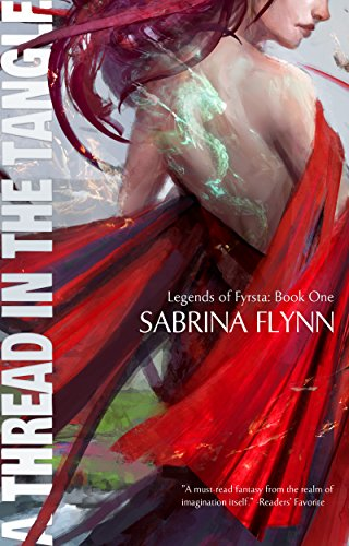 Book: A Thread in the Tangle (Legends of Fyrsta) by Sabrina Flynn