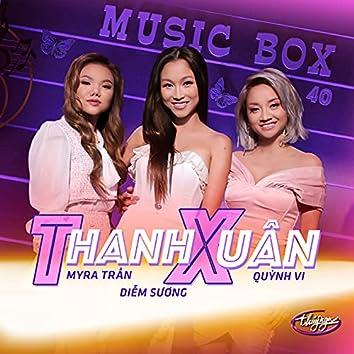 Music Box 40: Thanh Xuân