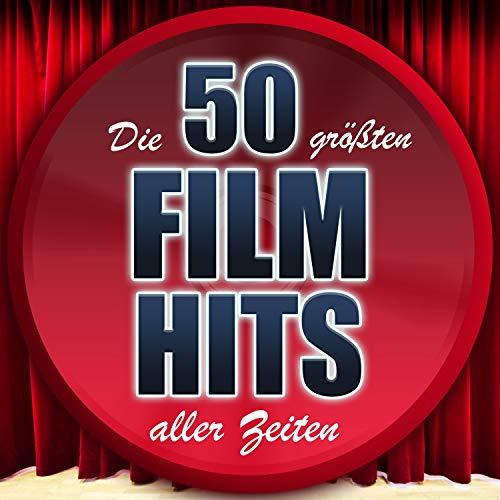 Die 50 größten Film Hits aller Zeiten