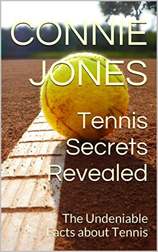 Buy Cheap Tennis Secrets Revealed: The Undeniable Facts about Tennis