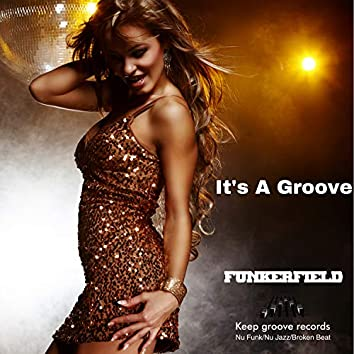 It's A Groove