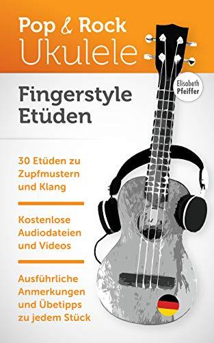 Fingerstyle Etüden (Pop- und Rock-Ukulele)