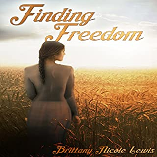 Finding Freedom     The Zion Series, Book 1              By:                                                                                                                                 Brittany Nicole Lewis                               Narrated by:                                                                                                                                 Rick Barr                      Length: 5 hrs and 10 mins     14 ratings     Overall 4.3