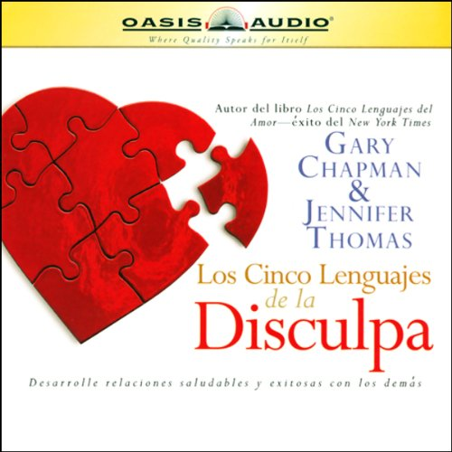 Couverture de Los Cinco Lenguajes de la Disculpa [The Five Languages of Apology]